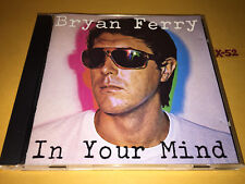 BRYAN FERRY (roxy music) SOLO cd IN YOUR MIND hits TOKYO JOE this is tomorrow EG