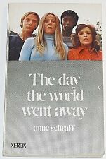 The day the world went away