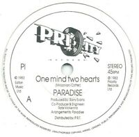 """Paradise  – One Mind Two Hearts  7"""" Vinyl 45rpm"""