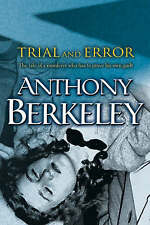 Trial and Error, Good Condition Book, Berkeley, Anthony, ISBN 0755102053