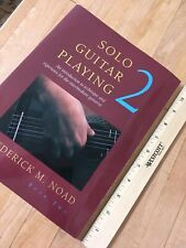 Solo Guitar Playing 2 Frederick M. Noad 159 Pgs. Paperback