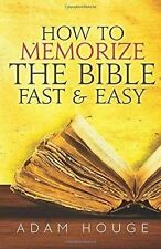 How to Memorize the Bible Fast and Easy Paperback by Adam Houge