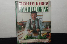 Graham Kerr's Smart Cooking, Graham Kerr,