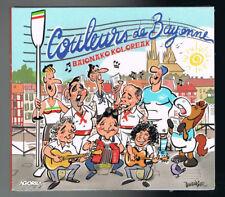 COULEURS DE BAYONNE - BAIONAKO KOLOREAK - 2016 - CD 12 TITRES - NEUF NEW NEU
