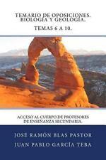 Temario de Oposiciones. Biologia y Geologia. Temas 6 A 10 : Acceso Al Cuerpo...
