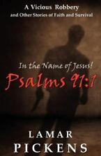 In the Name of Jesus Psalms 911 by Lamar Pickens (2012, Paperback)