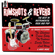Rimshots & Reverb - 2 CD SET - BRAND NEW SEALED INSTRUMENTAL ROCK AND POP