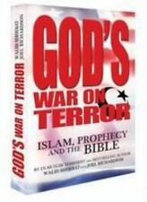 God's War on Terror : Islam Prophecy and the Bible by Walid Shoebat and Joel...