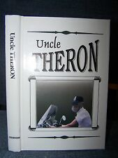 Uncle Theron, Crenshaw Family History in Pickens, South Carolina, Shady Grove