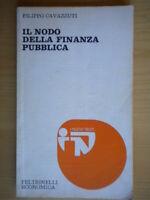 Il nodo della finanza pubblicacavazzuti filippoFeltrinelli1978economia 15