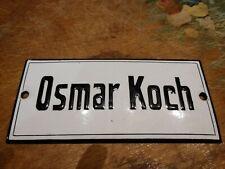 Vintage GERMAN PLAQUE ENAMEL STEEL METAL SIGN Name OSMAR KOCH
