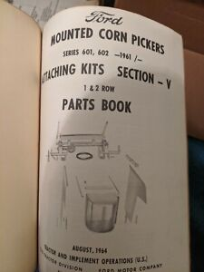 Ford Mounted Corn Pickers and Corn Harvesters 601 602 Master Parts Book