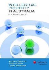 Intellectual Property in Australia by Jill McKeough, Andrew Stewart, Philip Grif