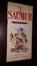 SAUMUR ET SES ENVIRONS - Guide Officiel 1956 - Maine-et-Loire