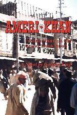Ameri-Khan : Frontier Duty on the Grand Trunk Road by Gordon King (2006,...
