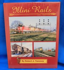 MORNING SUN BOOKS 1645 - ILLINI RAILS - Hard Cover -  128 Pages