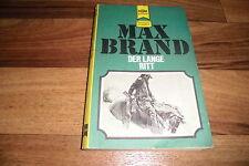 Max Brand -- der LANGE RITT  // Heyne Western Classics # 2411 in 1. Auflage 1975