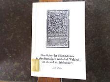 Geschichte der Eisenindustrie in der ehemaligen Grafschaft Waldeck im 16. und 17