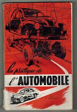 1951 - R.Guerber - La Pratique de l'automobile - 2ème Edition
