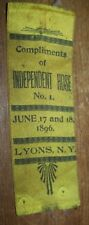 1896 ANTIQUE INDEPENDENT HOSE No 1 LYONS NY FIREMAN PARADE RIBBON