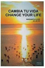 Cambia Tu Vida / Change Your Life by Margarita Alers (2016, Paperback, Large...