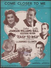 "LUCILLE BALL film song EASY TO WED ""Come Closer To Me"" MGM Esther Williams 1946"