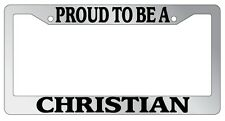 Chrome METAL License Plate Frame PROUD TO BE A CHRISTIAN Auto Accessory
