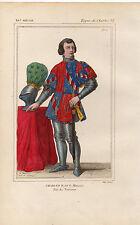 COSTUME DE LA FRANCE XVe / Charles H, dit le mauvais, Roi de Navarre
