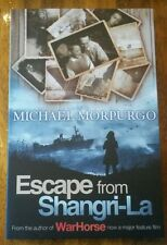 New escape from Shangri-La by Michael Morpurgo author of warhorse