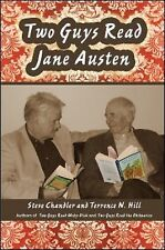 Two Guys: Two Guys Read Jane Austen 0 by Steve Chandler and Terrence N. Hill...