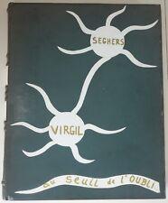 Pierre SEGHERS - Au seuil de l'oubli. Illustré par VIRGIL + dessin original