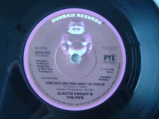 """GLADYS KNIGHT and THE PIPS. COME BACK AND FINISH WHAT YOU STARTED. 7"""" CLASSIC."""