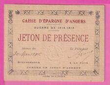 CAISSE D'EPARGNE D'ANGERS JETON DE PRESENCE GUERRE DE 1914  ETAT NEUF lot 22