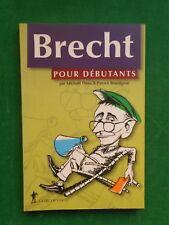 BERTHOLT BRECHT POUR DEBUTANTS M THOSS P BOUSSIGNAC 2000 LA DECOUVERTE THEATRE