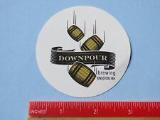 Beer STICKER ~ DOWNPOUR Brewing ~ Kingston, WASHINGTON Breweriana ~ Kegs Rolling