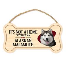 "New ListingDog Bone Sign, Wood, It's Not A Home Without An Alaskan Malamute, 10"" x 5"" Sign"