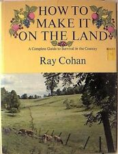 How to make it on the land