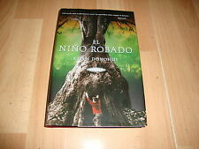 EL NIÑO ROBADO NOVELA DE KEITH DONOHUE LIBRO PRIMERA EDICION DEL AÑO 2008