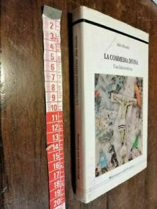 LIBRO: La commedia divina una fiaba moderna - Aldo Rizzello - ed, Shakespeare