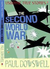 True Stories of the Second World War (Usborne True Stories), By Dowswell, Paul,i