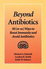Beyond Antibiotics: 50 (or so) Ways to Boost Immun