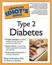 The Complete Idiot's Guide: The Complete Idiot's Guide to Type 2 Diabetes by...