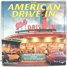 The American Drive-In: History & Folklore of the Drive-In Restaurant 1994 Illust