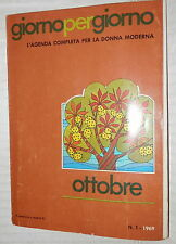 GIORNO PER GIORNO L agenda completa per la donna moderna Ottobre N 1 1969 Casa