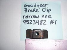 New listing Goodyear Brake Clip 9523482 narrow one Aviation Airplane