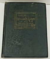 The Illustrious Life of William McKinley: Our Martyred President 1901 1st Ed HC