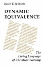 Dynamic Equivalence: The Living Language of Christian Worship (Pueblo-ExLibrary