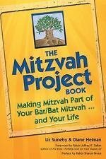 The Mitzvah Project Book : Making Mitzvah Part of Your Bar/Bat Mitzvah and...
