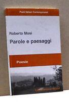 PAROLE E PAESAGGI - R. Mosi [Libro, Poesie, Libroitaliano world]
