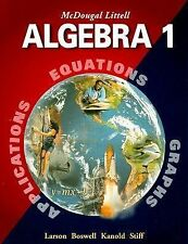 Algebra 1 Applications Equations Graphs by Ron Larson / Mcdougal Littell